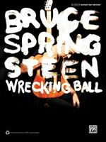 Bruce Springsteen -- Wrecking Ball: Authentic Guitar Tab 0739090577 Book Cover