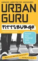 Urban Guru: Pittsburgh 1427403244 Book Cover