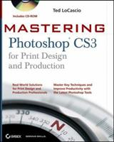 Mastering Photoshop CS3 for Print Design and Production (Mastering) 0470114576 Book Cover
