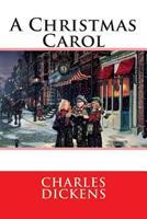 A Christmas Carol 0893753564 Book Cover