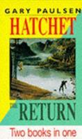 Hatchet, The Return - Book  of the Brian's Saga