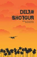 Delta Shotgun 1478776862 Book Cover