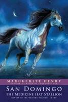 San Domingo : The Medicine Hat Stallion 0689716311 Book Cover