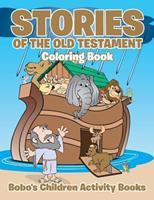 Stories of the Old Testament Coloring Book 1683278542 Book Cover