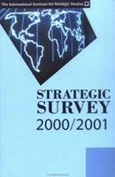 Strategic Survey 2000 2001 0198508832 Book Cover