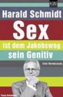 Sex ist dem Jakobsweg sein Genitiv. Eine Vermessung. Focus Kolumnen 3462039547 Book Cover