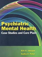 Psychiatric Mental Health Case Studies and Care Plans [With CDROM] 0763760382 Book Cover