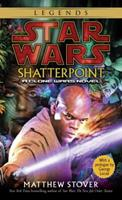 Star Wars: Shatterpoint 0345455746 Book Cover