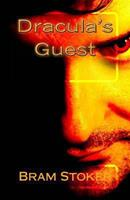 Dracula's Guest 1406589780 Book Cover