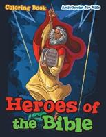 Heroes of the Bible Coloring Book 1683219163 Book Cover