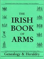 Irish Book of Arms Genealogy Heraldry 0940134861 Book Cover