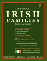 The Book of Irish Families, great & small 4th edition 0940134969 Book Cover