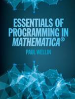 Essentials of Programming in Mathematica 110711666X Book Cover