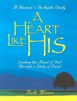 A Heart Like His 0767325966 Book Cover