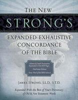 The New Strong's Exhaustive Concordance of the Bible 0840753608 Book Cover