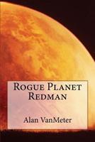 Rogue Planet Redman 1535541466 Book Cover