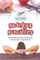 Sudokus sencillos Rompecabezas fciles para todos (ms de 240 rompecabezas) 1541946359 Book Cover