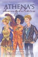 Athena's Daughters: Women in Science Fiction and Fantasy 1941650171 Book Cover