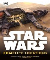 The Complete Locations of Star Wars: Inside the Worlds of the Entire Star Wars Saga 0756614198 Book Cover