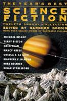 The Year's Best Science Fiction: Twelfth Annual Collection 0312132220 Book Cover