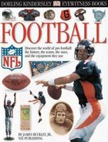 Eyewitness: Football (Eyewitness Books) 078946991X Book Cover