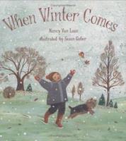 When Winter Comes 0439288746 Book Cover