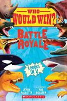 Who Would Win?: Battle Royale 133820677X Book Cover
