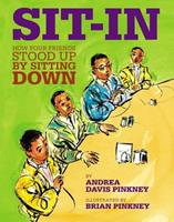 Sit-In: How Four Friends Stood Up by Sitting Down 0316070165 Book Cover