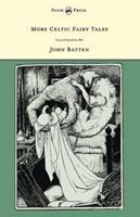 More Celtic Fairy Tales: (Forgotten Books) 0486218279 Book Cover