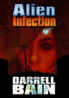 Alien Infection 1933353724 Book Cover