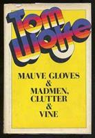 Mauve Gloves & Madmen, Clutter & Vine 0553108751 Book Cover