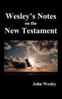 Explanatory Notes Upon the New Testament 1514703556 Book Cover