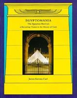 Egyptomania: The Egyptian Revival : A Recurring Theme in the History of Taste 0719041279 Book Cover