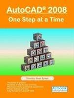 AutoCAD 2008: One Step at a Time 0977893863 Book Cover