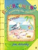 Beachcombing: Exploring the Seashore 0525471049 Book Cover