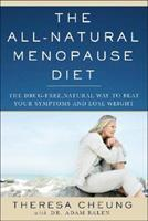 The All-Natural Menopause Diet: The Drug-Free, Natural Way to Beat Your Symptoms and Lose Weight 1933648945 Book Cover