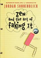 Zen and the Art of Faking It 043983709X Book Cover