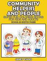 Community Helpers and People: Super Fun Coloring Books for Kids and Adults (Bonus: 20 Sketch Pages) 1633832007 Book Cover