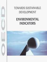 Towards Sustainable Development: Environmental Indicators 9264160809 Book Cover