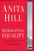 Reimagining Equality: Stories of Gender, Race, and the Search for Home 0807014435 Book Cover