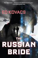 The Russian Bride: A Thriller 1250047005 Book Cover