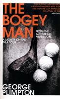 The Bogey Man: A Month on the PGA Tour 1558212418 Book Cover