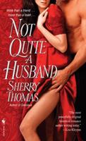 Not Quite a Husband 0553592432 Book Cover