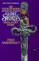 The Fourth Book of Lost Swords: Farslayer's Story 0812552849 Book Cover