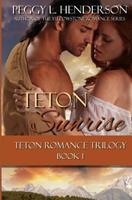 Teton Sunrise 1492857491 Book Cover