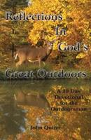 Reflections in God's Great Outdoors 1516846664 Book Cover