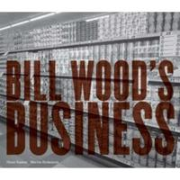 Bill Wood's Business 3865216846 Book Cover