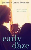 Early Daze 1497450950 Book Cover