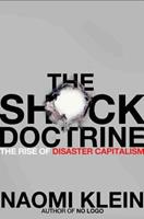 The Shock Doctrine: The Rise of Disaster Capitalism 0141024534 Book Cover
