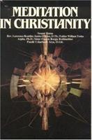 Meditation in Christianity 0893890855 Book Cover
